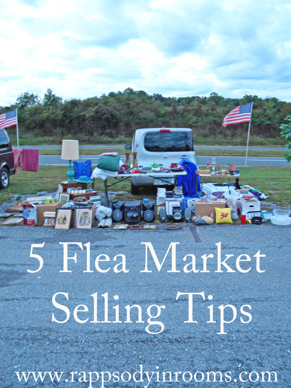 5 flea market selling tips for Crafts for selling at market