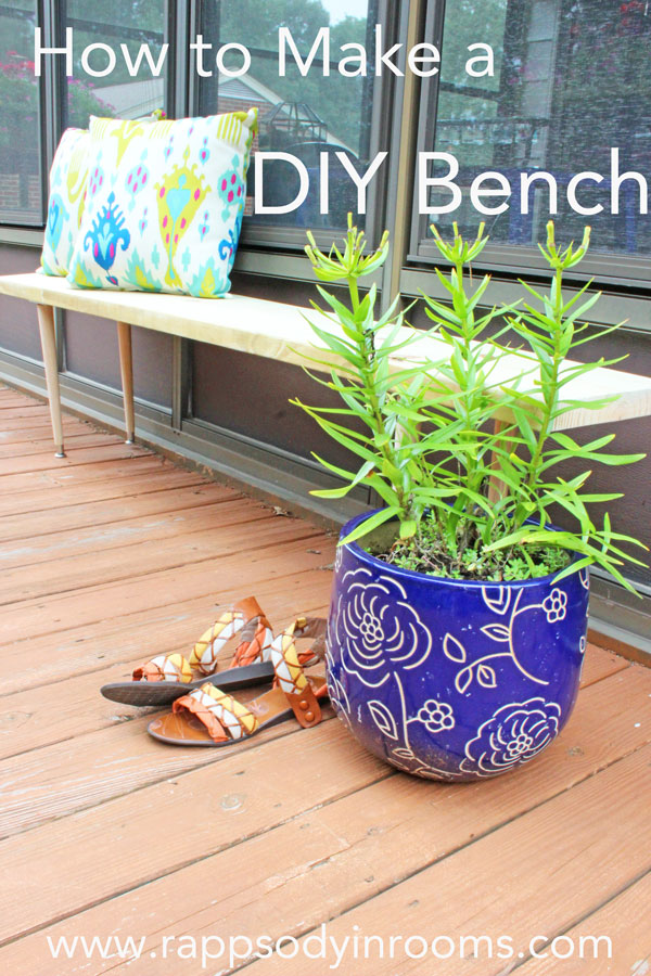 How to Make an Easy DIY Bench | www.rappsodyinrooms.com